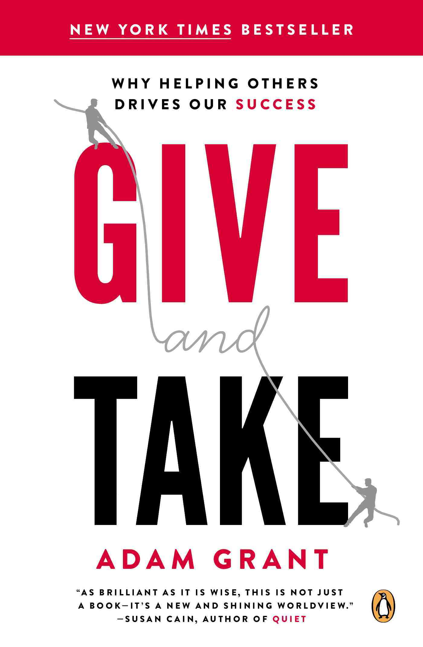 Give and Take By Grant, Adam M.